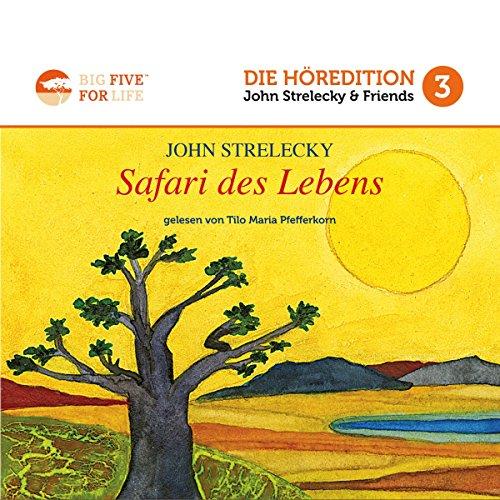 Safari des Lebens: Die fünf großen Ziele im Leben audiobook cover art