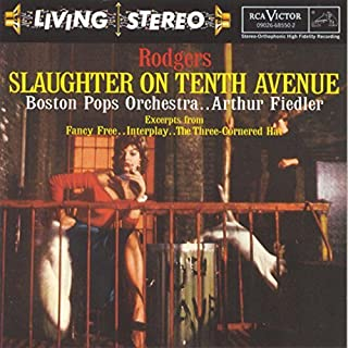 Slaughter On 10th Avenue by Arthur Fiedler and the Boston Pops Orchestra (1997-05-20)