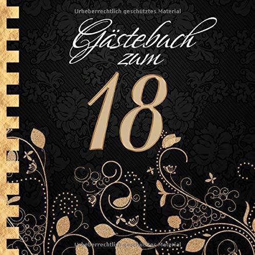 Gästebuch: Zum 18. Geburtstag I Edles Cover in Schwarz & Gold I für 90 Gäste I für geschriebene...