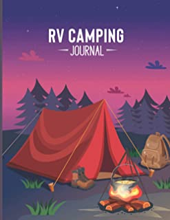 RV Camping Journal: RV Travel Logbook, Road Trip Planner, Caravan Travel Journal, Glamping Diary, Camping Memory Keepsake ...