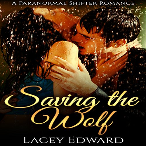 Shifter Romance: Saving the Wolf audiobook cover art