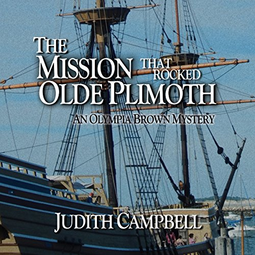 The Mission That Rocked Olde Plimoth audiobook cover art