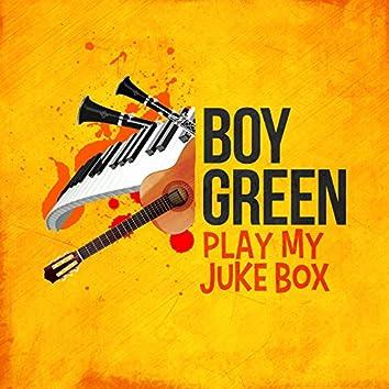 Play My Juke Box