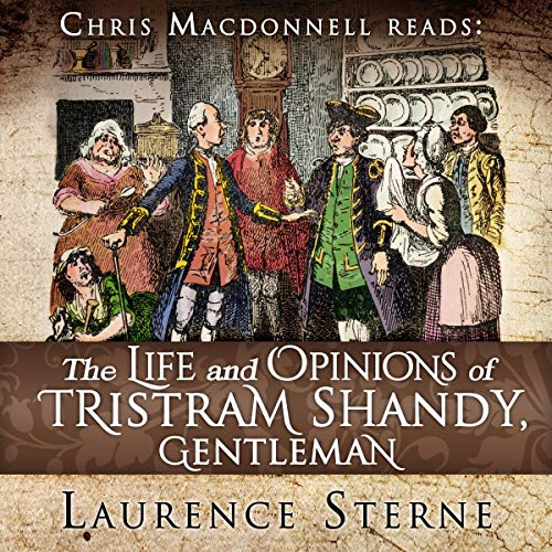 The Life and Opinions of Tristram Shandy, Gentleman cover art