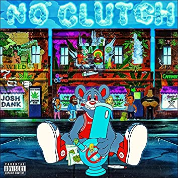 No Clutch (feat. Cypher the Avatar)