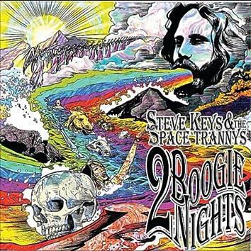 2 Boogie Nights