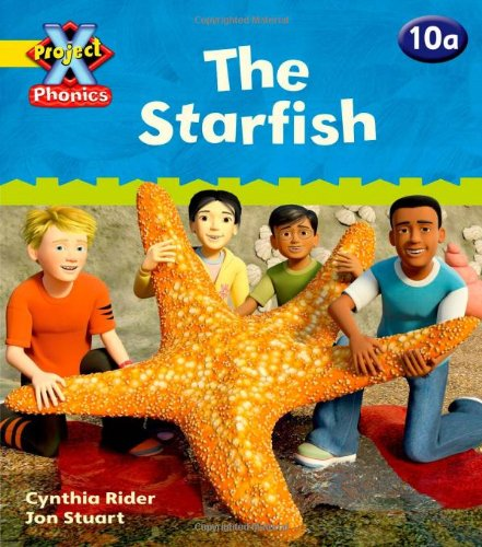 Project X Phonics: Yellow 10a The Starfishの詳細を見る