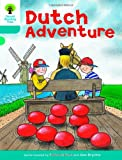 Oxford Reading Tree: Level 9: More Stories A: Dutch Adventure