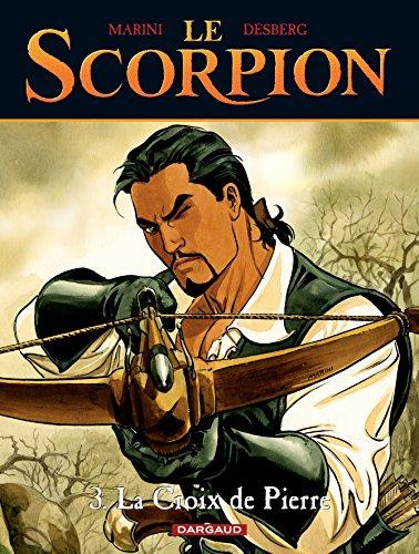 Le Scorpion, tome 3 : La Croix de Pierre