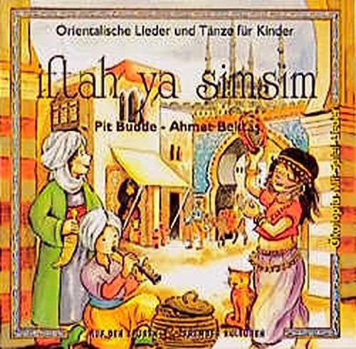 iftah ya simsim. CD: Orientalische Lieder und Tänze für Kinder (Ökotopia Mit-Spiel-Lieder)