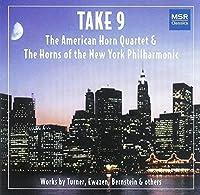 Take 9 - Works by Bernstein, Brahms, Desmond, Ewazen, Gershwin and Turner for Horn Ensemble (2003-12-30)