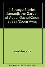 4 Strange Stories: Jumanji/the Garden of Abdul Gasazi/Zoom at Sea/Zoom Away