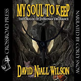 My Soul to Keep: Book III of the DeChance Chronicles audiobook cover art