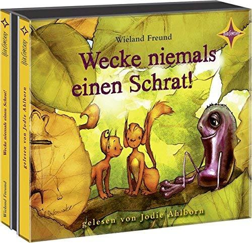 Wecke niemals einen Schrat! by Unknown(2015-04)