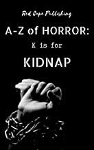 K is for Kidnap (A to Z of Horror Book 11)
