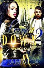 Lay It Down 2: Forced To Kill (Volume 2)