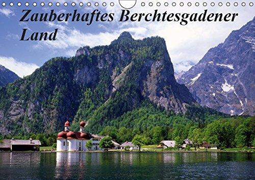 Zauberhaftes Berchtesgadener Land (Wandkalender 2019 DIN A4 quer): Idyllische Seen und Landschaften rund um den Königssee (Monatskalender, 14 Seiten ) (CALVENDO Natur)