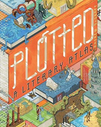 Plotted: A Literary Atlas (English Edition)
