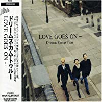 Love Goes on by Dreams Come True