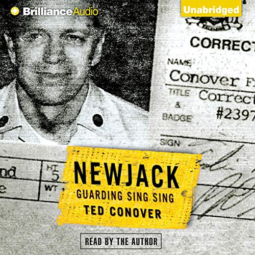 Newjack Audiobook By Ted Conover cover art