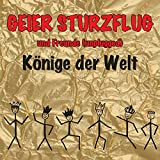 Könige der Welt (Unplugged) von Geier Sturzflug