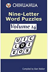 Chihuahua Nine-Letter Word Puzzles Volume 14 Paperback