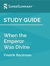 Study Guide: When the Emperor Was Divine by Julie Otsuka (SuperSummary)