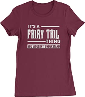 Expression Tees It's A Fairy Tail Thing Womens T-Shirt