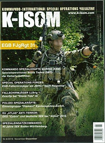 K-ISOM 6/2016 Special Operations Spezialkräfte Magazin Kommando Bundeswehr Waffe