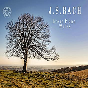 J.S. Bach: Great Piano Works