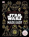 Star Wars Made Easy: A Beginner's Guide to a Galaxy Far, Far Away (Star Wars: Last Jedi)