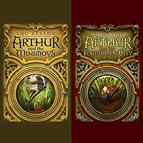 Arthur and the Minimoys & Arthur and the Forbidden City audiobook cover art