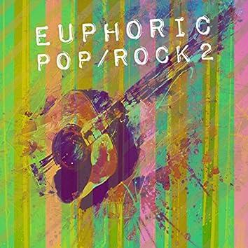 Euphoric Pop/Rock, Vol. 2