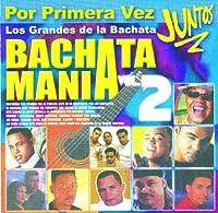 Bachatamania 2: Grandes De La