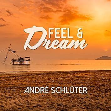 Feel & Dream