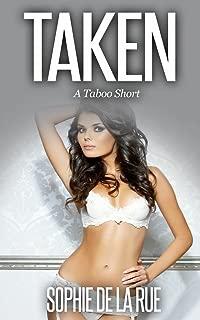 Taken: A Taboo Short