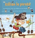 Lire avec les images - Killian le pirate - Dès 4 ans