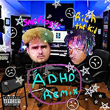 ADHD Freestyle Remix (feat. Rich The Kid)