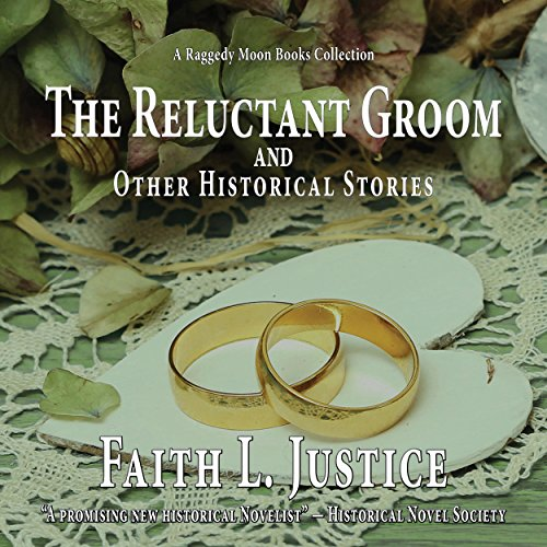 The Reluctant Groom and Other Historical Stories audiobook cover art