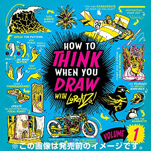 ロレンツォのドローイングチュートリアル vol.1:HOW TO THINK WHEN YOU DRAW vol.1 日本語版