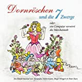 Dornröschen und die 7 Zwerge - Musical für Kinder