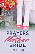 Prayers for the Mother of the Bride