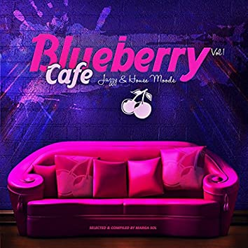 Blueberry Café, Vol. 1 (Jazzy & House Moods)