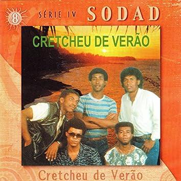 Cretcheu de Verão (Sodad Serie 4 - Vol. 8)