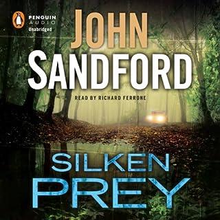 Silken Prey     Lucas Davenport, Book 23              Written by:                                                                                                                                 John Sandford                               Narrated by:                                                                                                                                 Richard Ferrone                      Length: 12 hrs and 17 mins     3 ratings     Overall 4.3