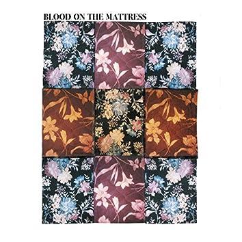 Blood on the Mattress