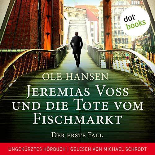 Jeremias Voss und die Tote vom Fischmarkt Titelbild