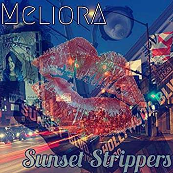 Sunset strippers