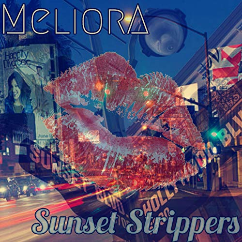 Sunset strippers [Explicit]