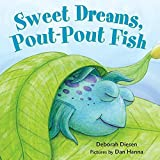Sweet Dreams, Pout-Pout Fish (A Pout-Pout Fish Mini Adventure, 3)